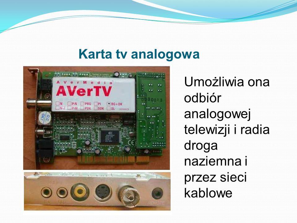 Karta tv analogowaUmożliwia ona odbiór analogowej telewizji i radia droga naziemna i przez sieci kablowe.