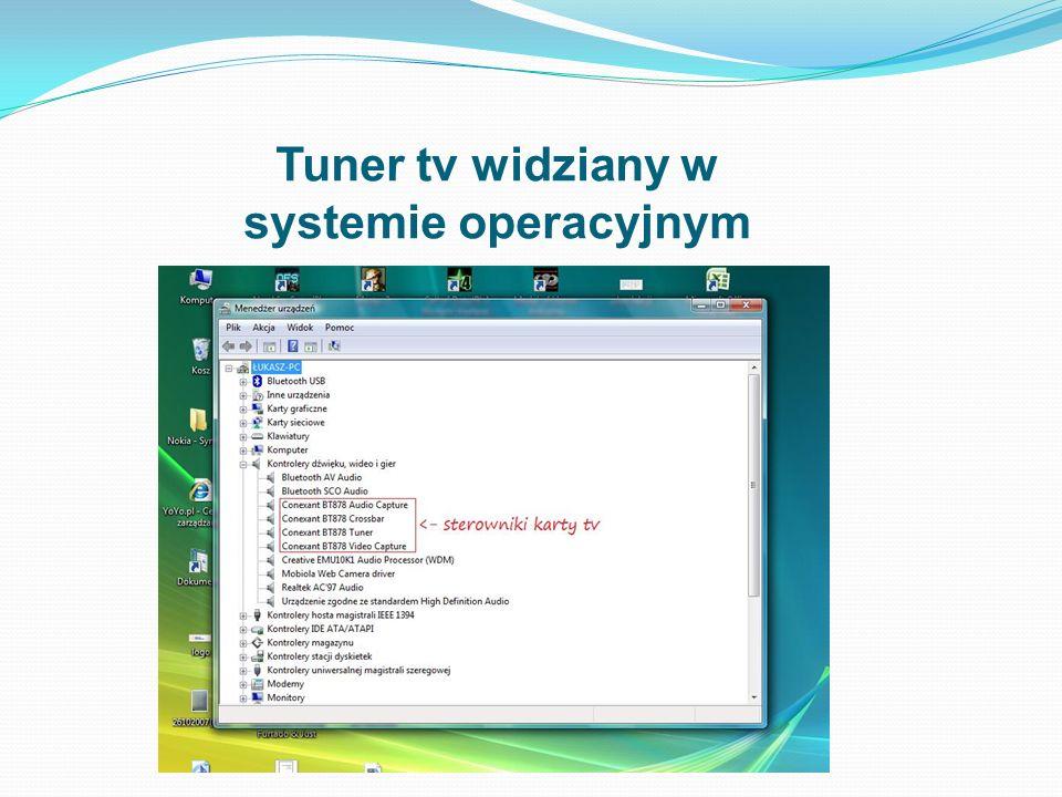 Tuner tv widziany w systemie operacyjnym