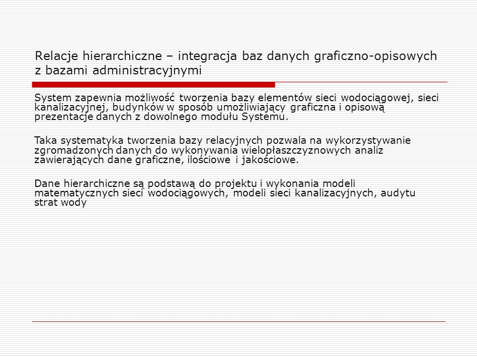 Relacje hierarchiczne – integracja baz danych graficzno-opisowych z bazami administracyjnymi
