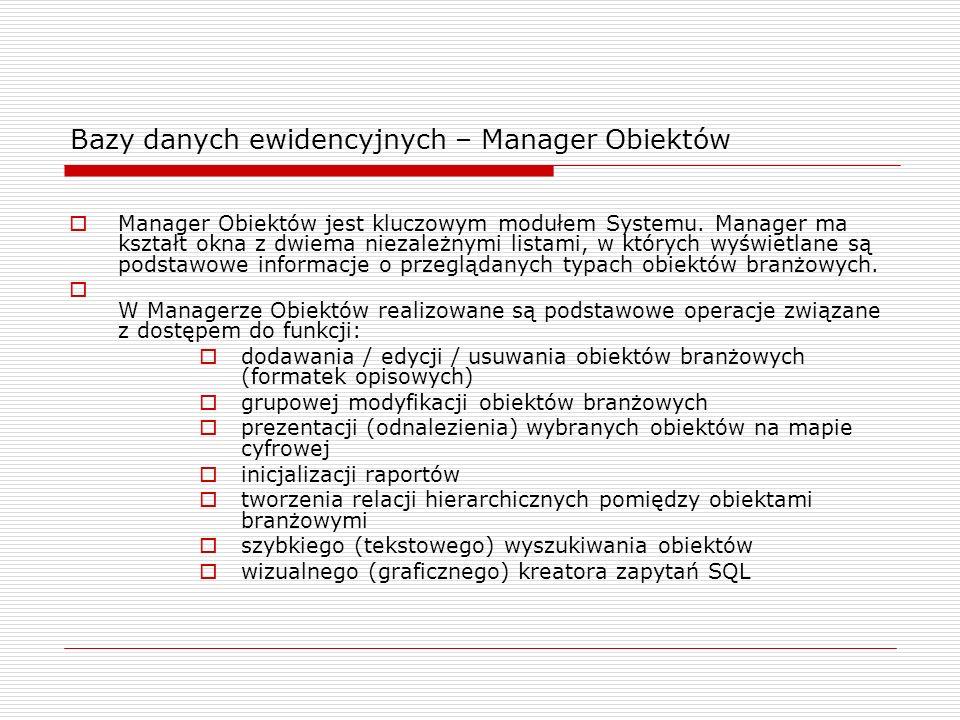 Bazy danych ewidencyjnych – Manager Obiektów