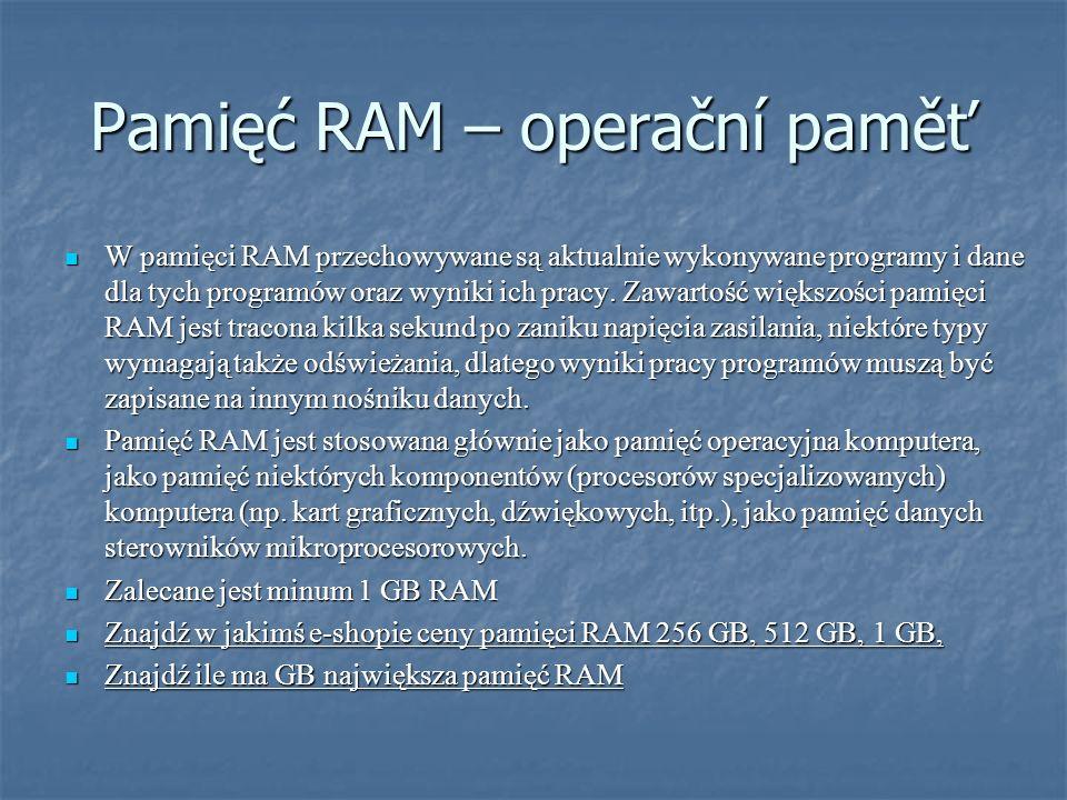 Pamięć RAM – operační paměť
