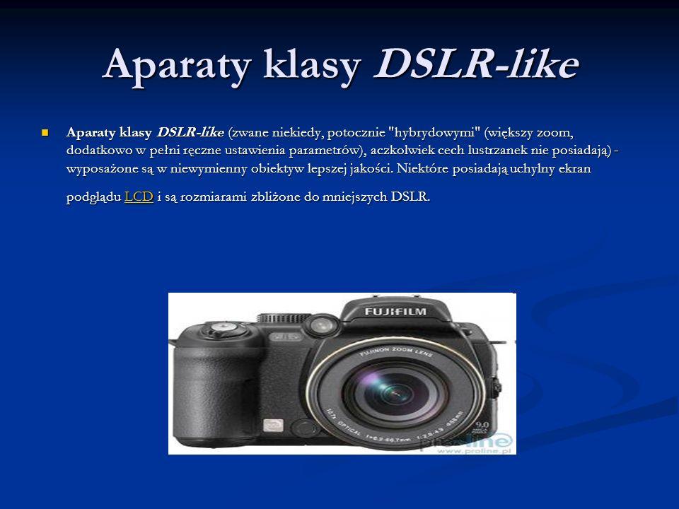 Aparaty klasy DSLR-like
