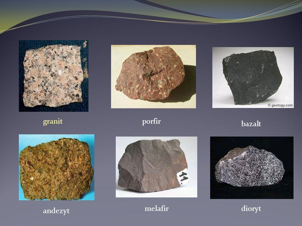 granit porfir bazalt melafir dioryt andezyt