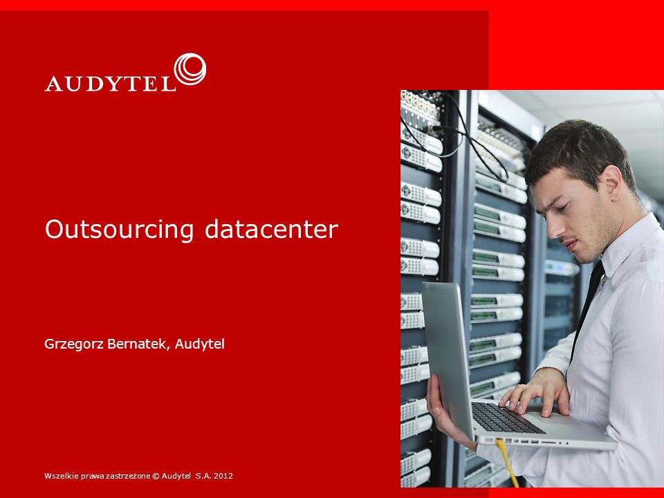 Outsourcing datacenter