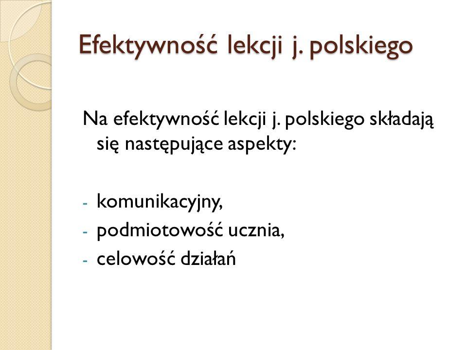 Efektywność lekcji j. polskiego