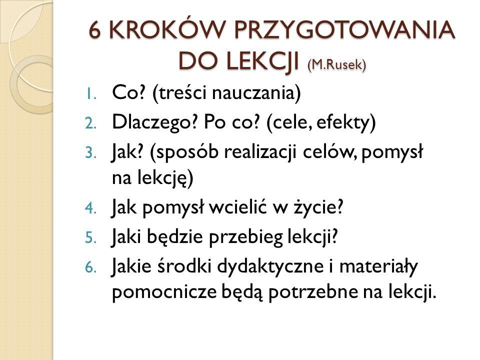 6 KROKÓW PRZYGOTOWANIA DO LEKCJI (M.Rusek)