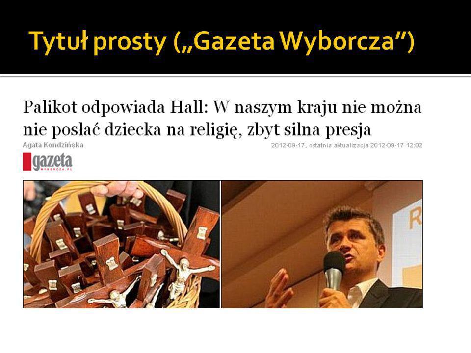 """Tytuł prosty (""""Gazeta Wyborcza )"""