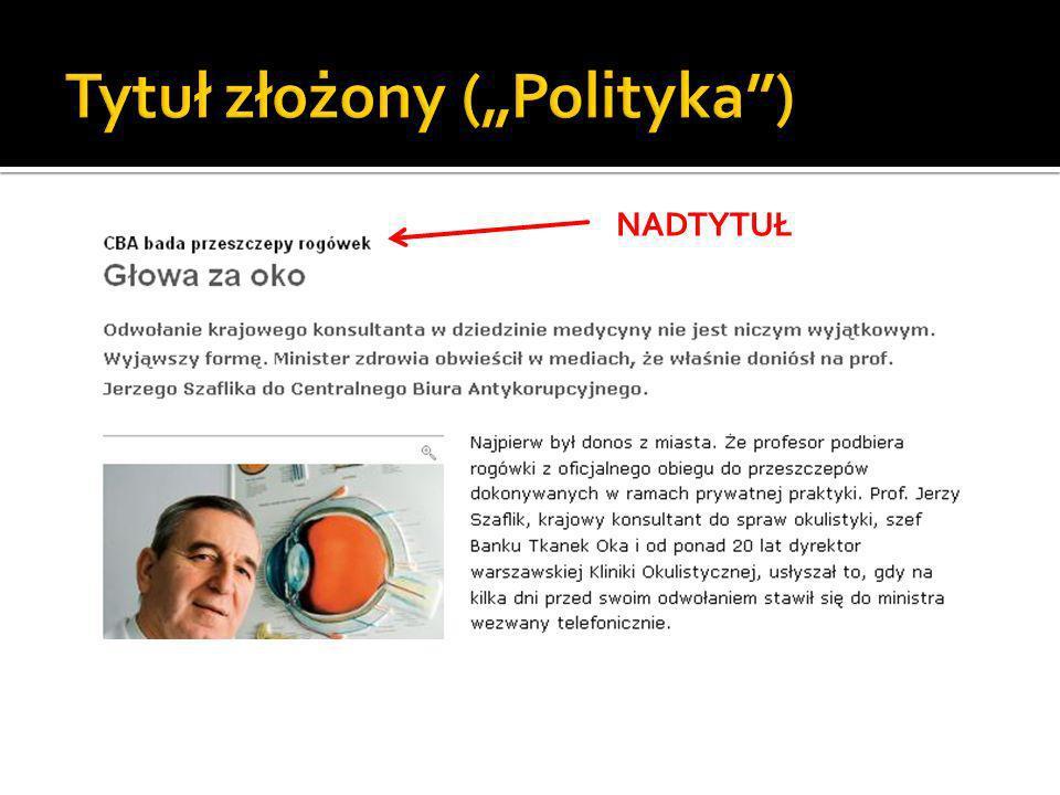 """Tytuł złożony (""""Polityka )"""