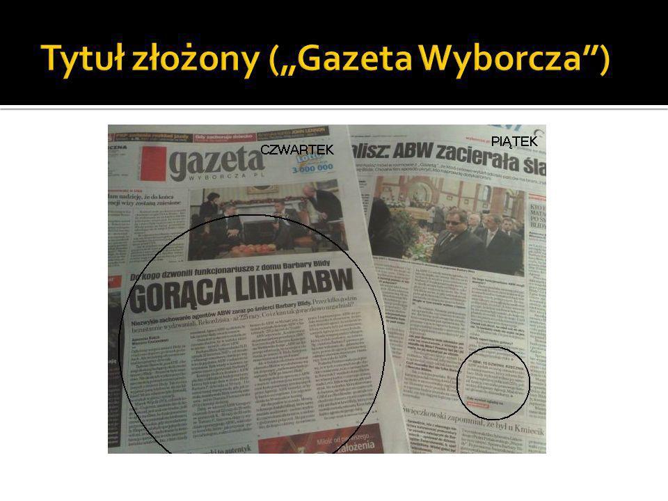 """Tytuł złożony (""""Gazeta Wyborcza )"""