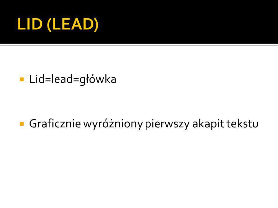 LID (LEAD) Lid=lead=główka