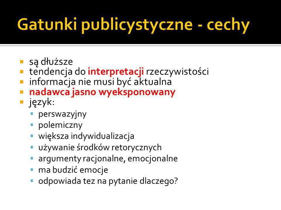 Gatunki publicystyczne - cechy