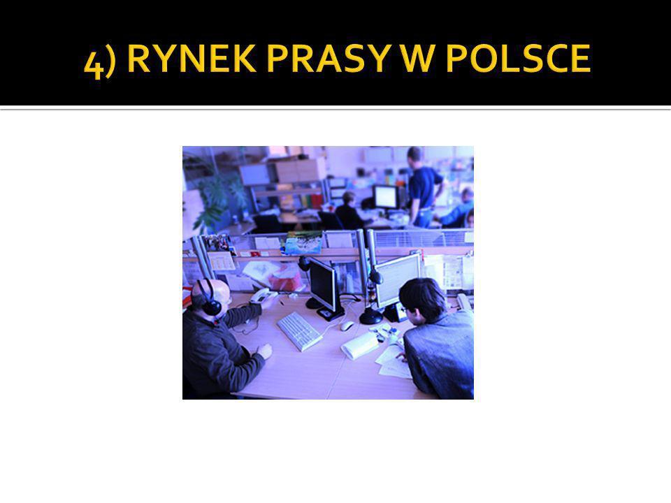 4) RYNEK PRASY W POLSCE
