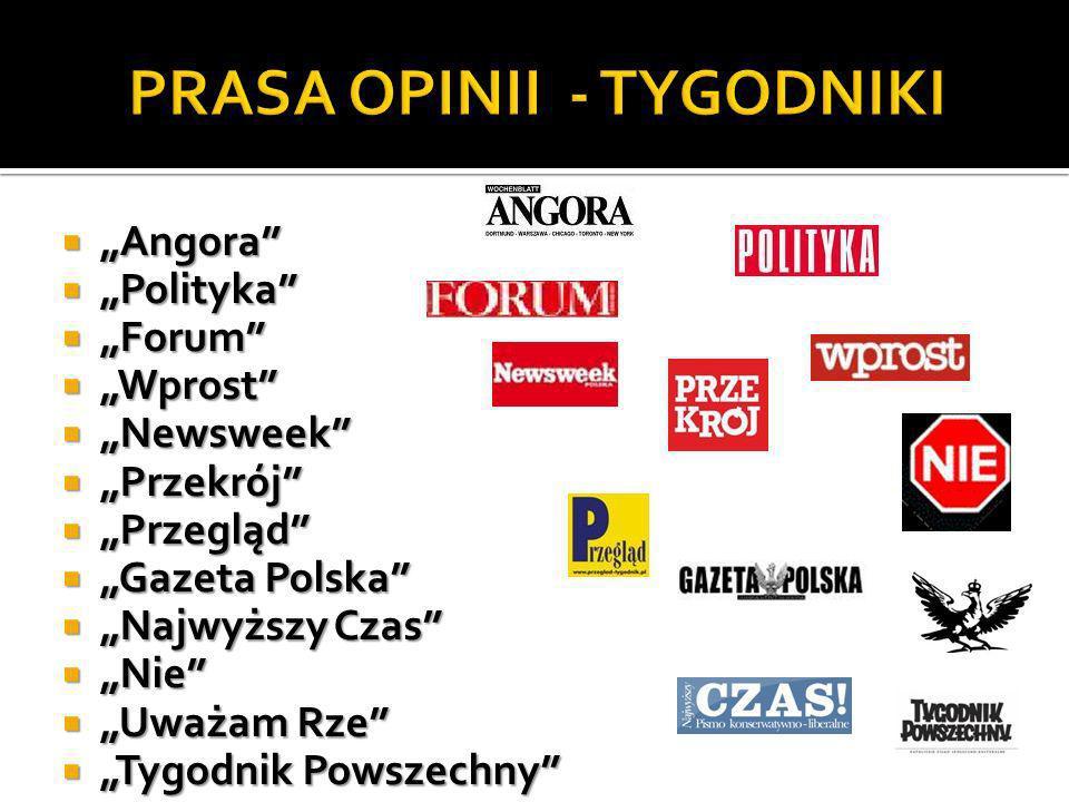 PRASA OPINII - TYGODNIKI
