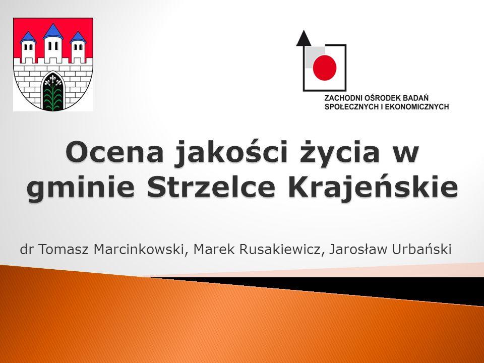 Ocena jakości życia w gminie Strzelce Krajeńskie