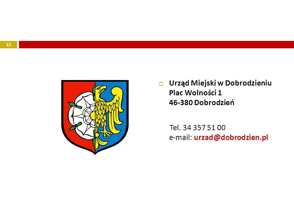 Urząd Miejski w Dobrodzieniu Plac Wolności 1 46-380 Dobrodzień
