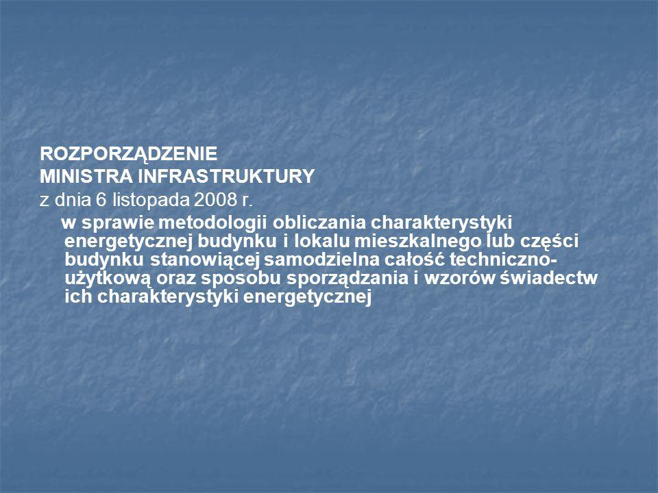 ROZPORZĄDZENIEMINISTRA INFRASTRUKTURY. z dnia 6 listopada 2008 r.