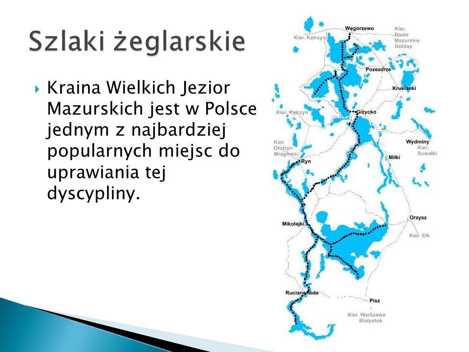 Szlaki żeglarskie Kraina Wielkich Jezior Mazurskich jest w Polsce jednym z najbardziej popularnych miejsc do uprawiania tej dyscypliny.