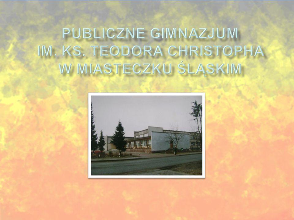 Publiczne Gimnazjum im. ks. Teodora Christopha w Miasteczku Śląskim
