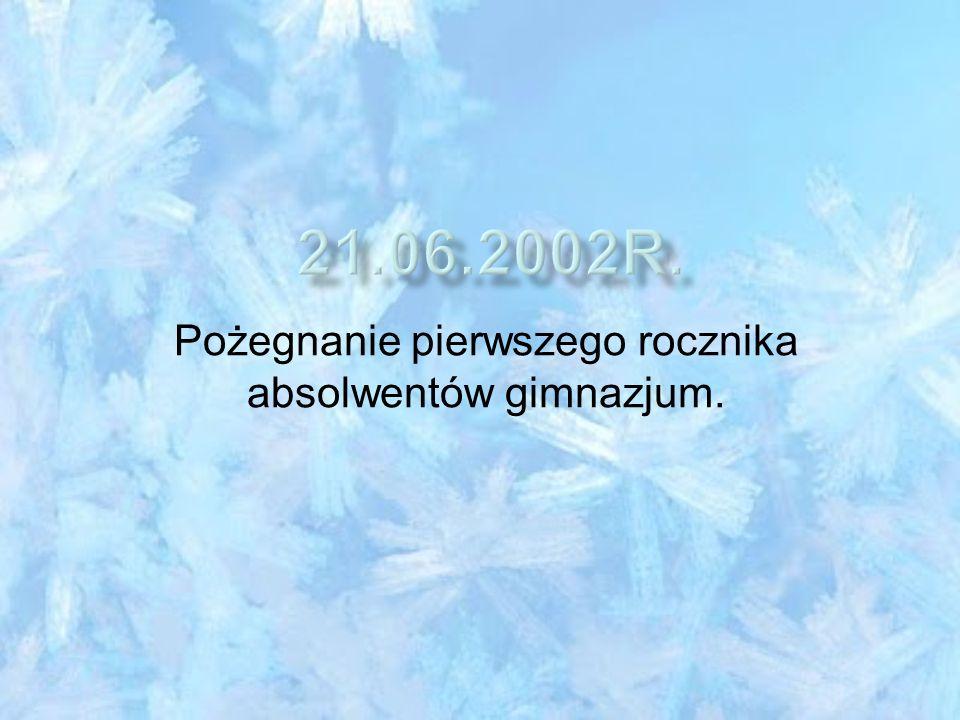 Pożegnanie pierwszego rocznika absolwentów gimnazjum.