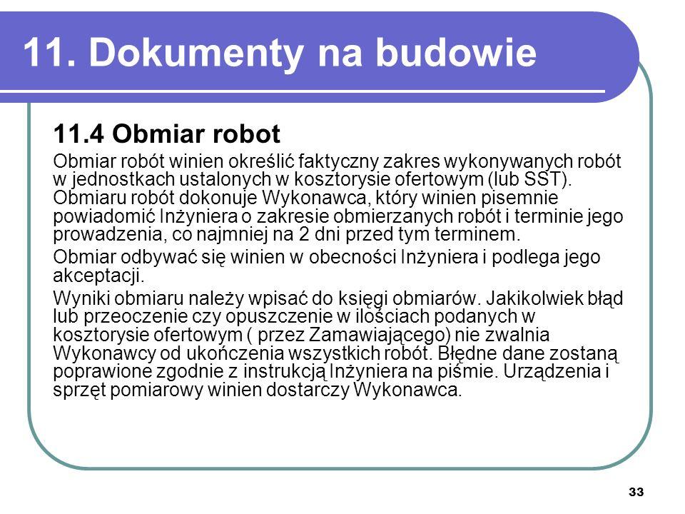 11. Dokumenty na budowie 11.4 Obmiar robot