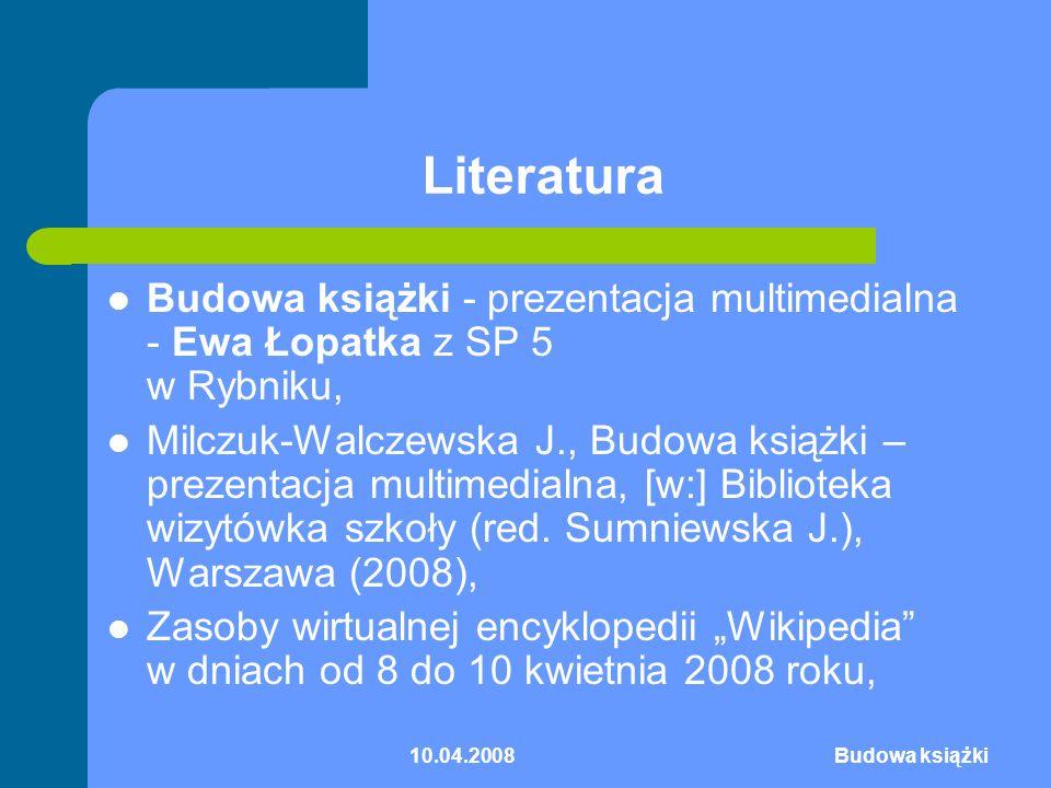 Literatura Budowa książki - prezentacja multimedialna - Ewa Łopatka z SP 5 w Rybniku,