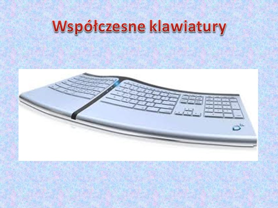 Współczesne klawiatury