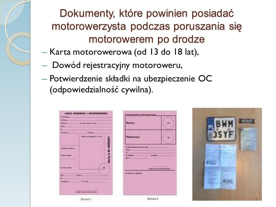 Dokumenty, które powinien posiadać motorowerzysta podczas poruszania się motorowerem po drodze