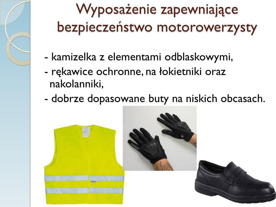 Wyposażenie zapewniające bezpieczeństwo motorowerzysty