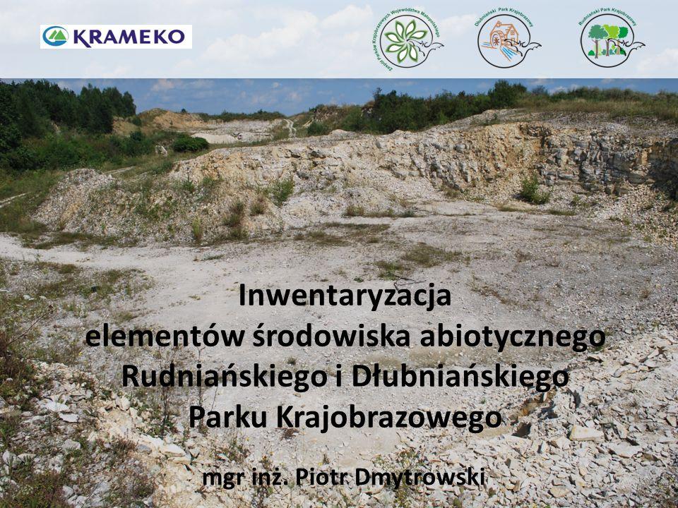 elementów środowiska abiotycznego Rudniańskiego i Dłubniańskiego