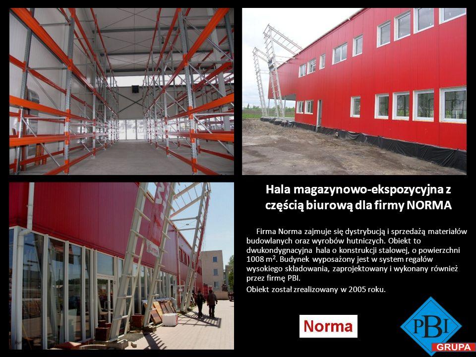 Hala magazynowo-ekspozycyjna z częścią biurową dla firmy NORMA