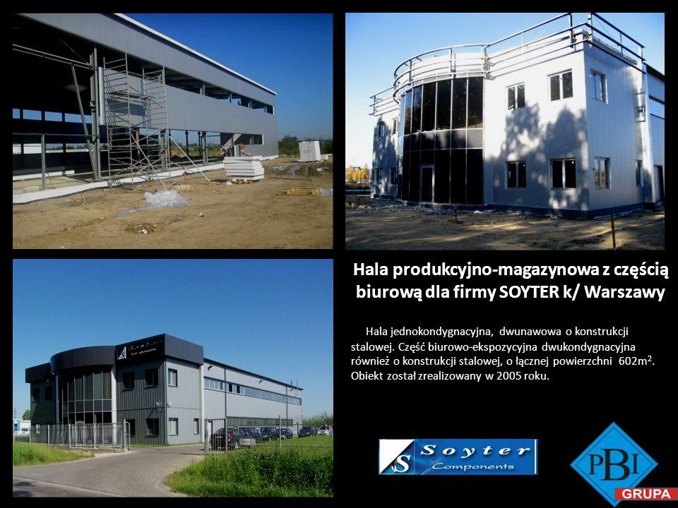 Hala produkcyjno-magazynowa z częścią biurową dla firmy SOYTER k/ Warszawy