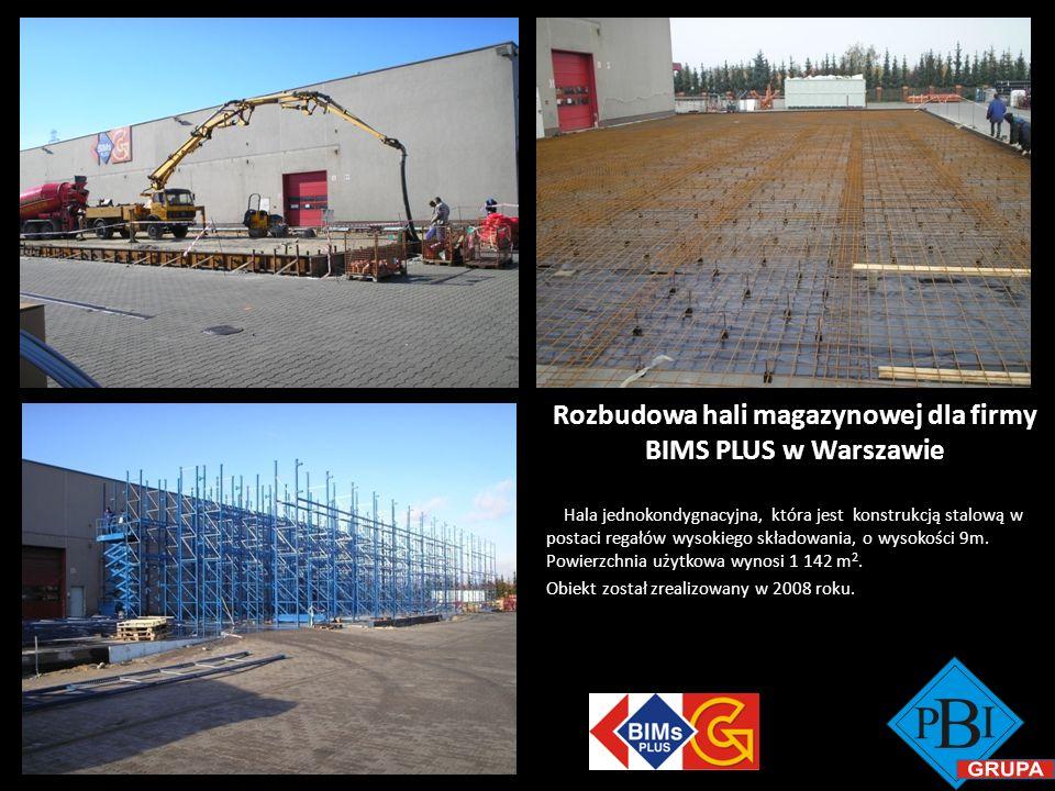 Rozbudowa hali magazynowej dla firmy BIMS PLUS w Warszawie