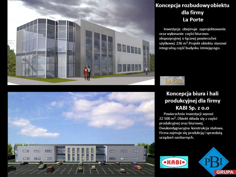 Koncepcja rozbudowy obiektu dla firmy La Porte