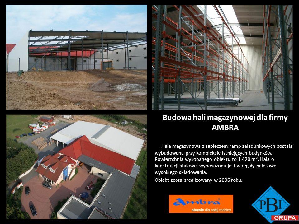 Budowa hali magazynowej dla firmy AMBRA