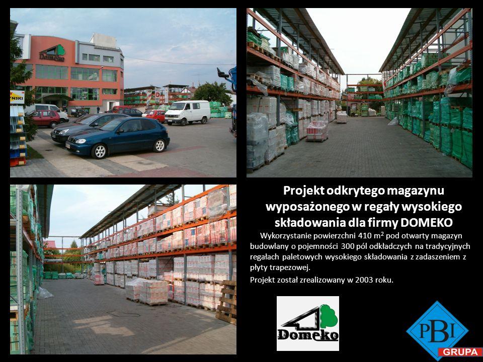 Projekt odkrytego magazynu wyposażonego w regały wysokiego składowania dla firmy DOMEKO