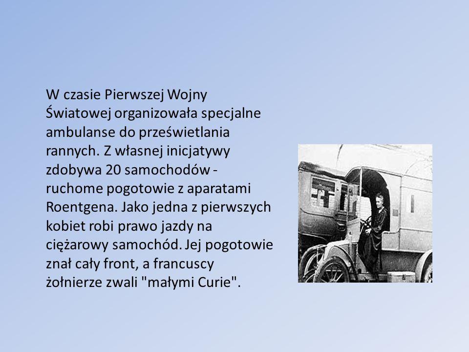 W czasie Pierwszej Wojny Światowej organizowała specjalne ambulanse do prześwietlania rannych.