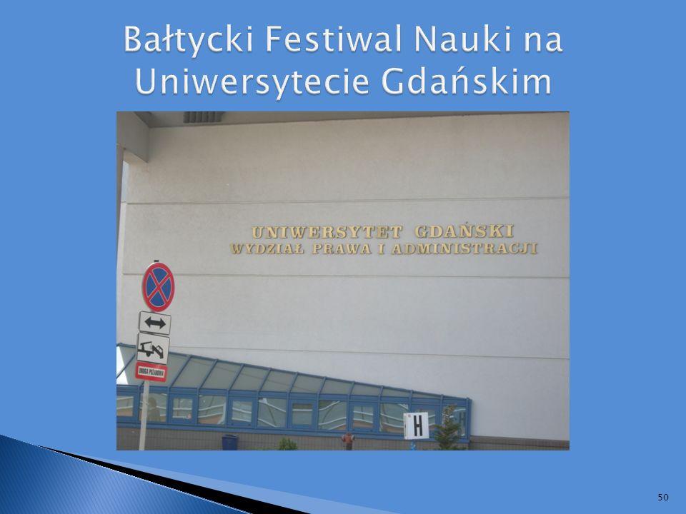 Bałtycki Festiwal Nauki na Uniwersytecie Gdańskim