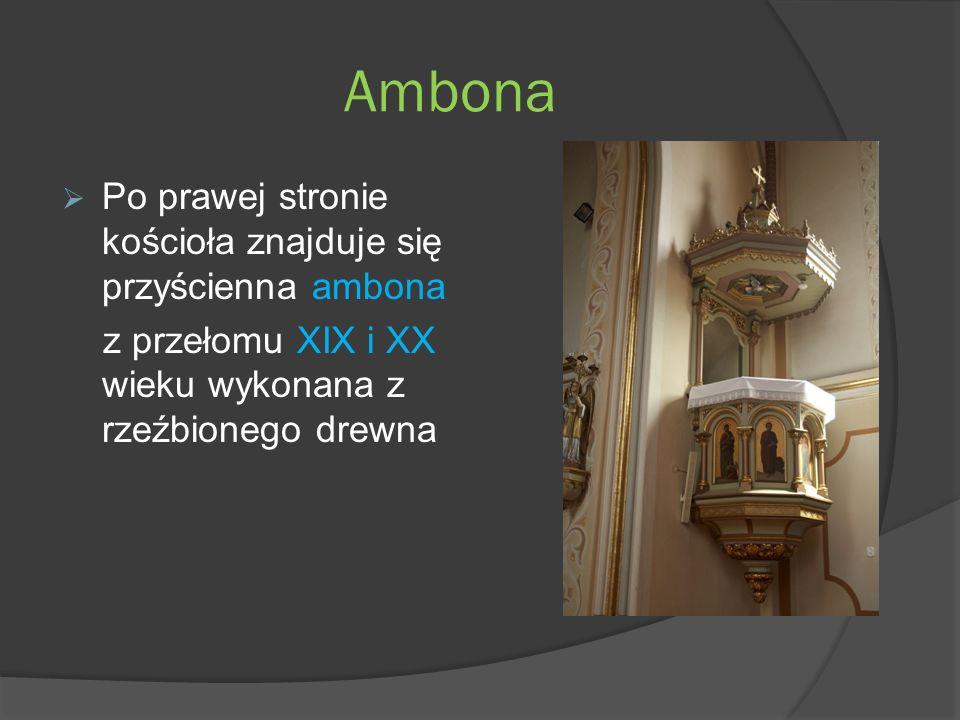 Ambona Po prawej stronie kościoła znajduje się przyścienna ambona