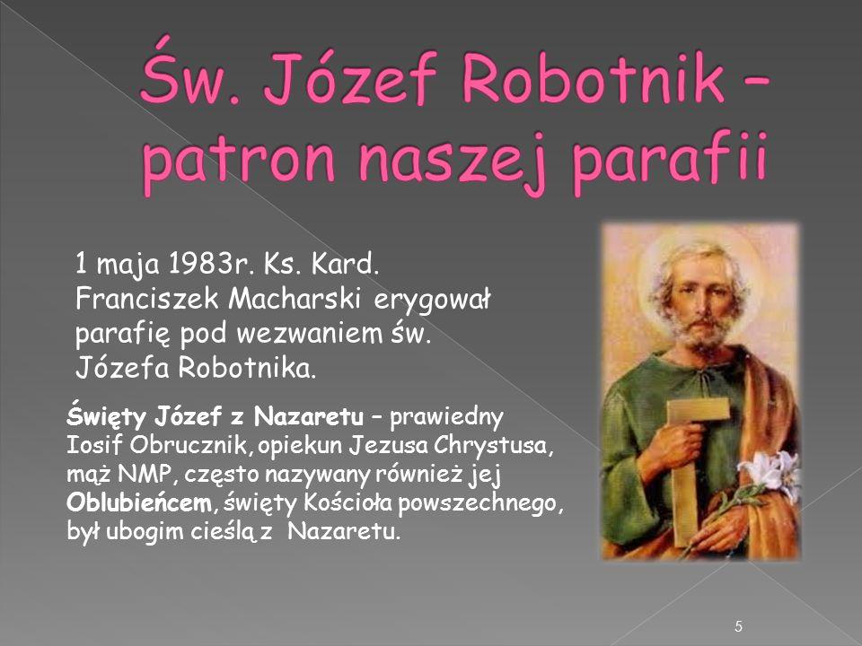 Św. Józef Robotnik – patron naszej parafii