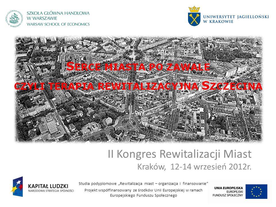 II Kongres Rewitalizacji Miast Kraków, 12-14 wrzesień 2012r.