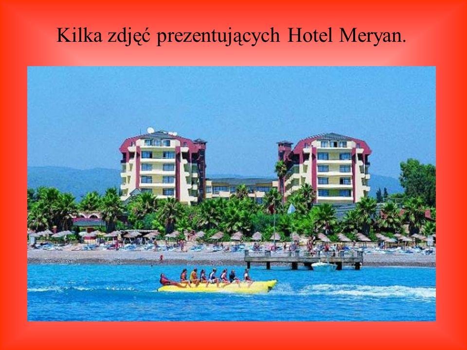 Kilka zdjęć prezentujących Hotel Meryan.