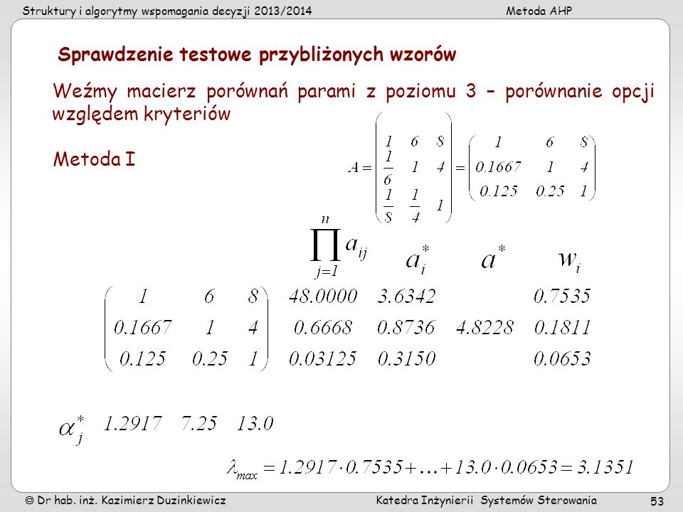 Sprawdzenie testowe przybliżonych wzorów