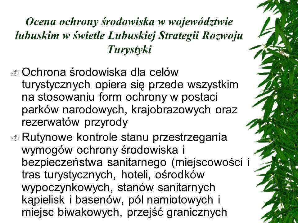 Ocena ochrony środowiska w województwie lubuskim w świetle Lubuskiej Strategii Rozwoju Turystyki