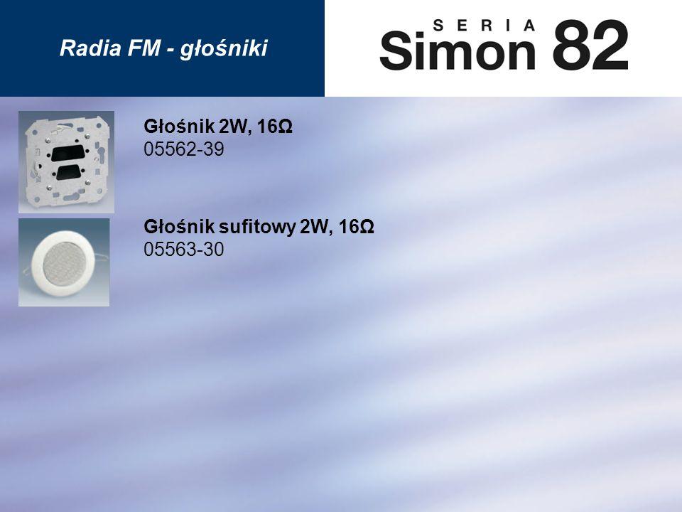 Radia FM - głośniki Głośnik 2W, 16Ω 05562-39 Głośnik sufitowy 2W, 16Ω