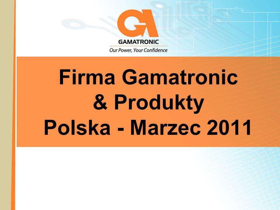 Firma Gamatronic & Produkty Polska - Marzec 2011