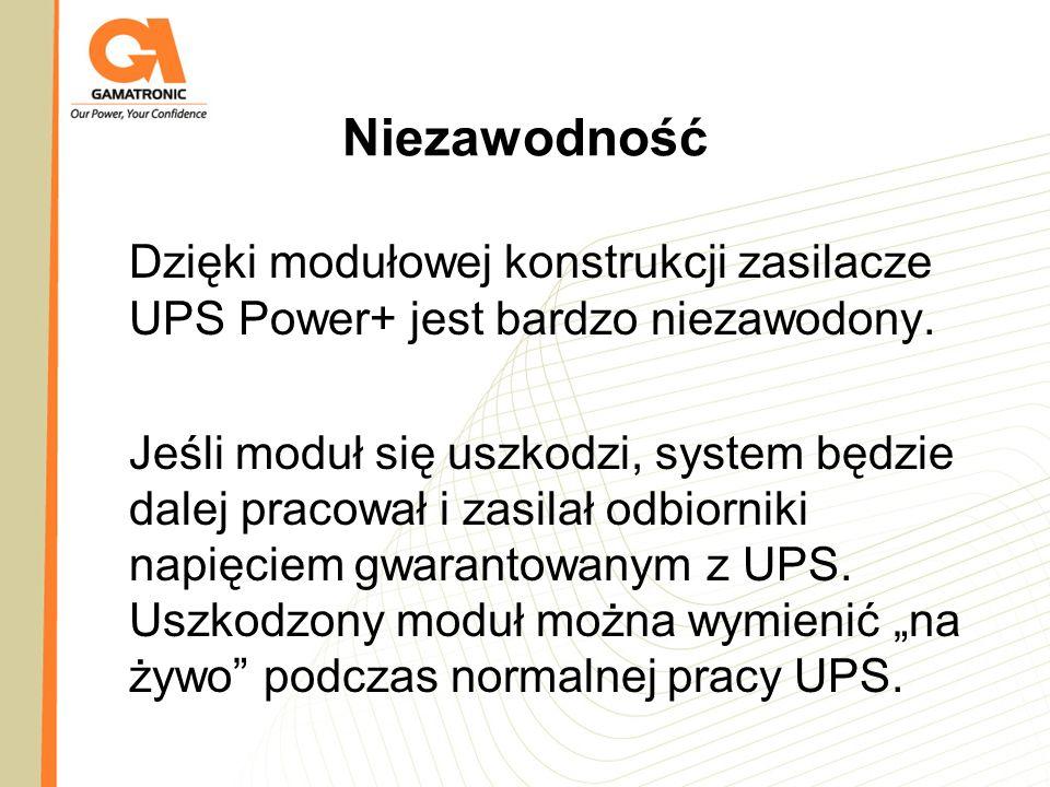 Niezawodność Dzięki modułowej konstrukcji zasilacze UPS Power+ jest bardzo niezawodony.