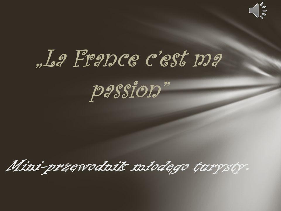 """""""La France c'est ma passion"""