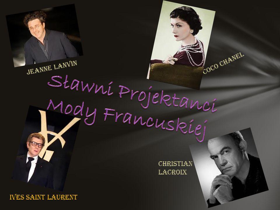 Sławni Projektanci Mody Francuskiej