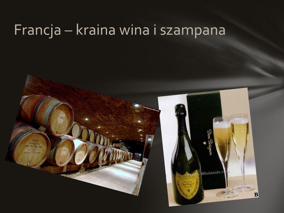 Francja – kraina wina i szampana