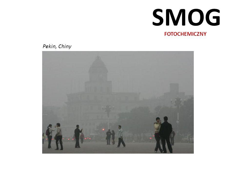 SMOG FOTOCHEMICZNY Pekin, Chiny
